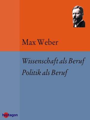 cover image of Wissenschaft als Beruf. Politik als Beruf