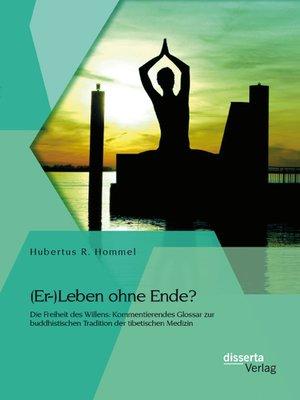 cover image of (Er-)Leben ohne Ende? Die Freiheit des Willens