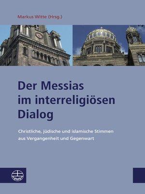 cover image of Der Messias im interreligiösen Dialog