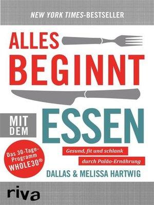cover image of Alles beginnt mit dem Essen