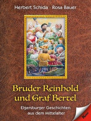 cover image of Bruder Reinhold und Graf Bertel