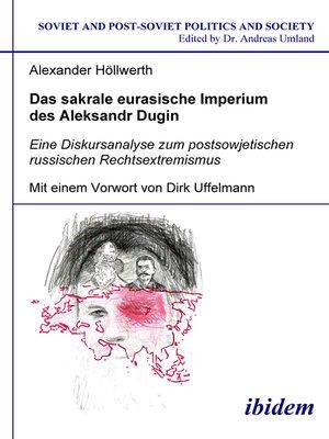 cover image of Das sakrale eurasische Imperium des Aleksandr Dugin