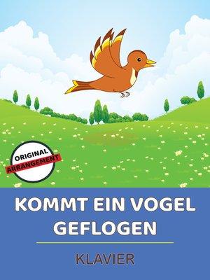 cover image of Kommt ein Vogel geflogen
