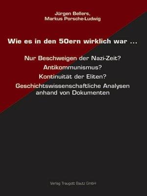cover image of Wie es in den 50ern wirklich war ...