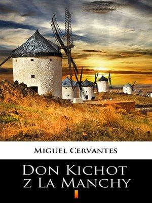 cover image of Don Kichot z La Manchy
