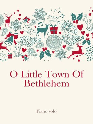 cover image of O Little Town of Bethlehem