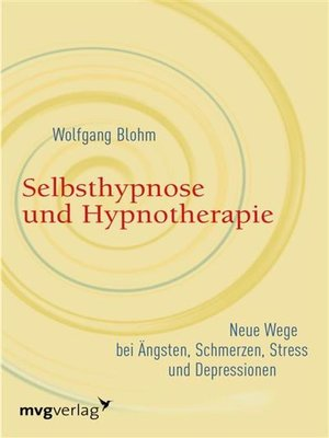 cover image of Selbsthypnose und Hypnotherapie