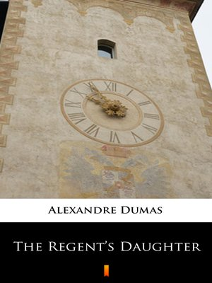 cover image of The Regent's Daughter