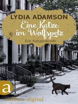 cover image of Eine Katze im Wolfspelz