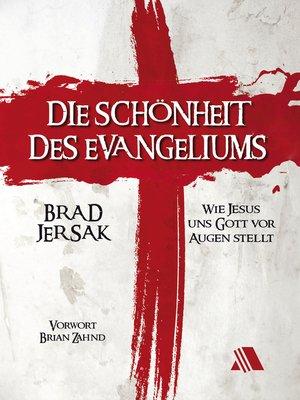 cover image of Die Schönheit des Evangeliums