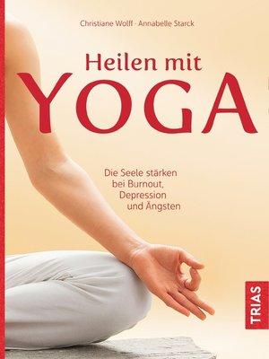 cover image of Heilen mit Yoga