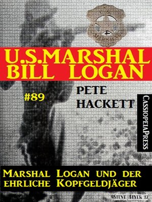 cover image of U.S. Marshal Bill Logan, Band 89