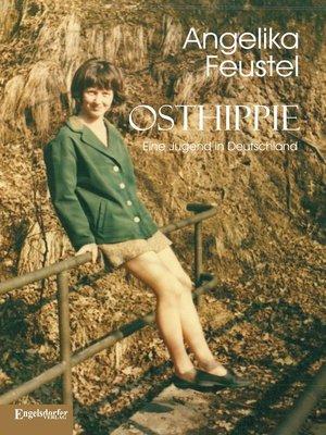 cover image of Osthippie. Eine Jugend in Deutschland