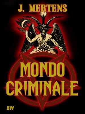 cover image of Mondo Criminale