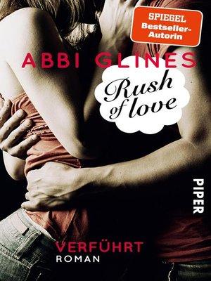 cover image of Rush of Love – Verführt