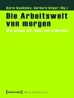 cover image of Die Arbeitswelt von morgen