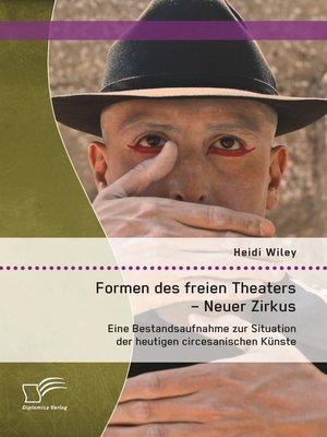 cover image of Formen des freien Theaters--Neuer Zirkus