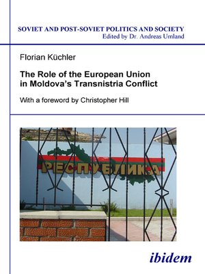 cover image of The Role of the European Union in Moldova's Transnistria Conflict