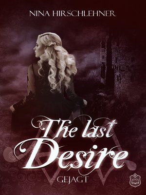 cover image of Serie The Last Desire, Buch 4