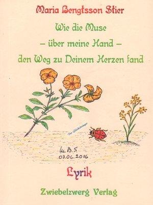 cover image of Wie die Muse--über meine Hand--den Weg zu deinem Herzen fand