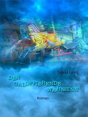 cover image of Der galoppierende Wahnsinn