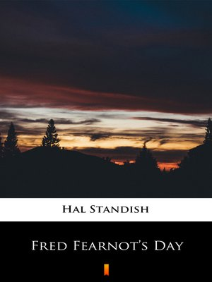 cover image of Fred Fearnot's Day