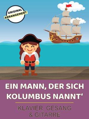 cover image of Ein Mann, der sich Kolumbus nannt'