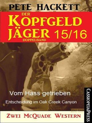 cover image of Der Kopfgeldjäger Folge 15/16  (Zwei McQuade Western)