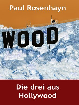 cover image of Die drei aus Hollywood