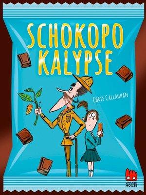 cover image of Schokopokalypse