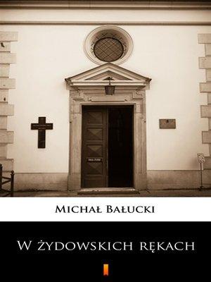 cover image of W żydowskich rękach