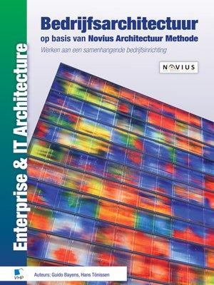 cover image of Bedrijfsarchitectuur op basis van Novius Architectuur Methode