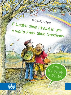 """cover image of """"E Laabn uhne Fraad is wie e weite Raas uhne Gasthaus"""""""