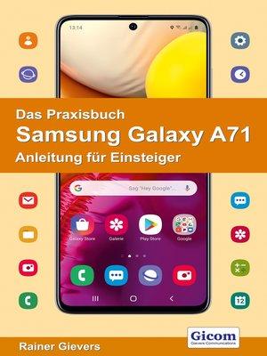 cover image of Das Praxisbuch Samsung Galaxy A71--Anleitung für Einsteiger