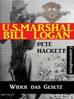 cover image of U.S. Marshal Bill Logan, Band 13