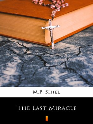 cover image of The Last Miracle