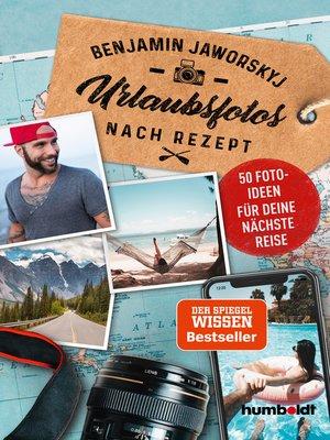 cover image of Urlaubsfotos nach Rezept