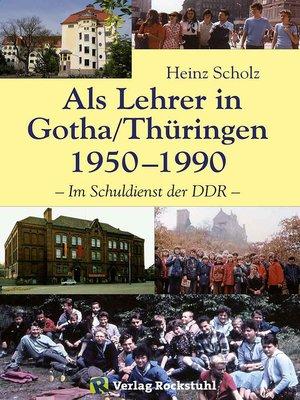 cover image of Als Lehrer in Gotha/Thüringen 1950–1990