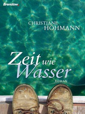 cover image of Zeit wie Wasser