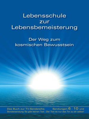 cover image of Serie Lebensschule zur Lebensbemeisterung, Buch 2