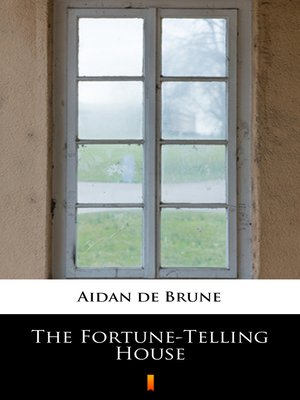 cover image of The Fortune-Telling House