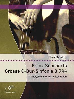 cover image of Franz Schuberts Grosse C-Dur-Sinfonie D 944