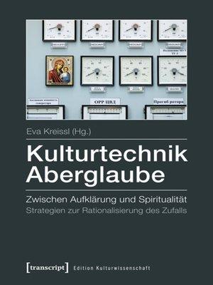 cover image of Kulturtechnik Aberglaube