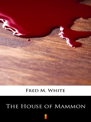 cover image of The House of Mammon