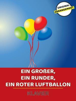cover image of Ein großer, ein runder, ein roter Luftballon