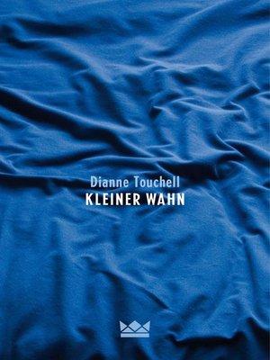 cover image of Kleiner Wahn