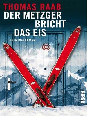cover image of Der Metzger bricht das Eis