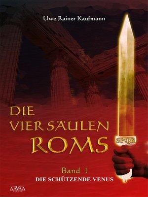 cover image of Die vier Säulen Roms I