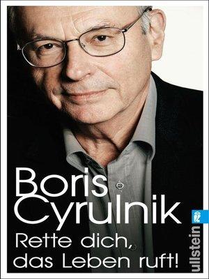 cover image of Rette dich, das Leben ruft!