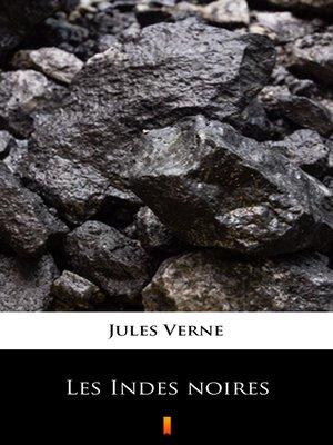 cover image of Les Indes noires